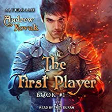 The First Player: AlterGame Series, Book 1  Audiobook by Andrew Novak Narrated by Troy Duran