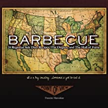 Barbecue: 24 Regional Side Dishes: The Origins, Essays and The Hall of Fame