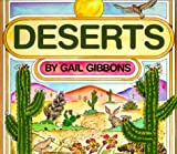 An introduction to the characteristics of deserts and the plants and animals that inhabit them.