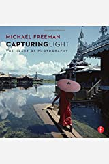 Capturing Light: The Heart of Photography Paperback