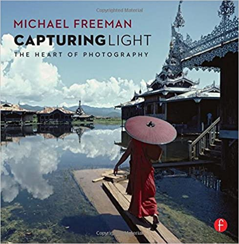 Capturing Light: The Heart of Photography book pdf