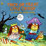 Trick or Treat, Little Critter, Gina Mayer, 0307127915