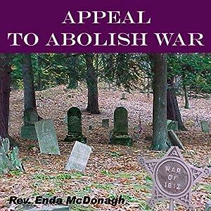 Appeal to Abolish War Speech