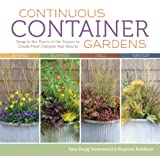 container garden ideas Continuous Container Gardens: Swap In the Plants of the Season to Create Fresh Designs Year-Round