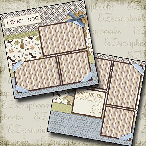 I LOVE MY DOG - Premade Scrapbook Pages - EZ Layout 106 (12x12 Page Layout Scrapbooking)