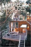 Tree Houses by Architects, James Grayson Trulove, 0060572868