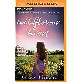 Wildflower Heart (The Wildflower House, 1)