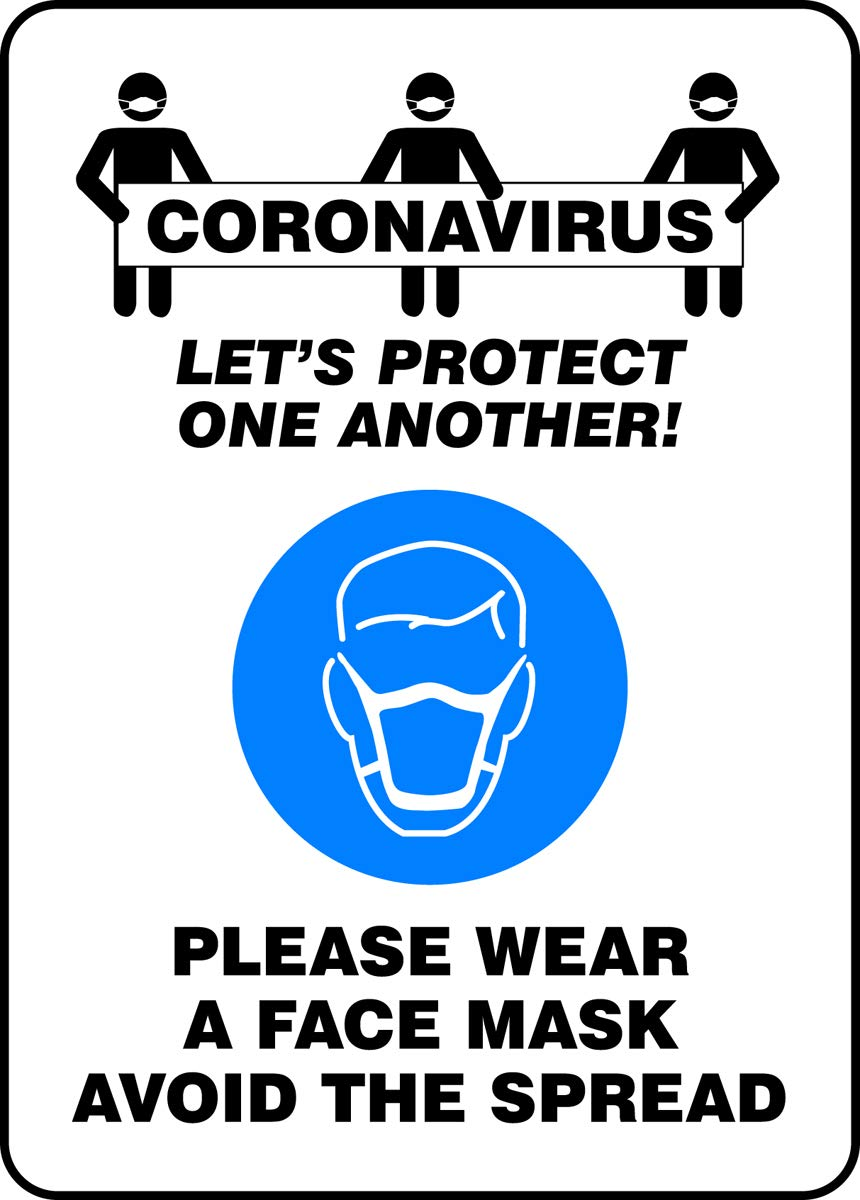 "Accuform""CORONAVIRUS Lets Protect ONE Another! WEAR A FACE MASK"" Sign, Aluminum, 10"" x 7"""