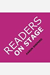 Readers on Stage: Resources for Reader's Theater (or Readers Theatre), With Tips, Scripts, and Worksheets, or How to Use Simple Children's Plays to Build Reading Fluency and Love of Literature Paperback