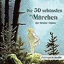 Die 50 schönsten Märchen der Brüder Grimm Audiobook by Gebrüder Grimm Narrated by Marie Bierstedt, Gabriele Blum, Wolf Frass, Cathlen Gawlich, Tanja Geke, Volker Hanisch