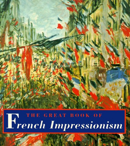The Great Book Of French Impressionism  Tiny Folio