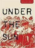 Under the Sun, Arthur Dorros, 0810949334