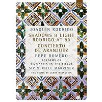 Joaquin Rodrigo: Shadows & Light - Rodrigo at 90 [DVD]