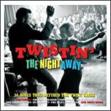 Twistin' The Night Away [Import]