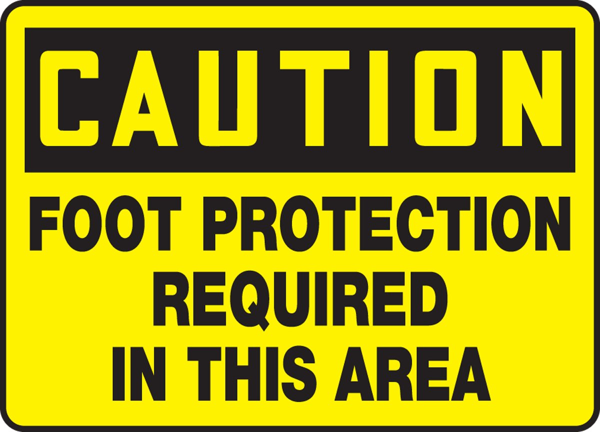 LegendCAUTION FOOT PROTECTION REQUIRED IN THIS AREA Accuform MPPE408VS Sign 7 x 10 7 Length x 10 Width x 0.004 Thickness Black on Yellow LegendCAUTION FOOT PROTECTION REQUIRED IN THIS AREA 7 x 10 Adhesive Vinyl