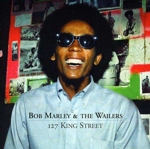 Bob Marley & The Wailers - 127 King Street Kingston -  Marley, Bob & The Wailers - Zortam Music