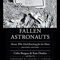 FALLEN ASTRONAUTS: HEROES WHO DIED REACHING FOR THE MOON