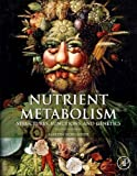 img - for Nutrient Metabolism, Second Edition: Structures, Functions, and Genes book / textbook / text book