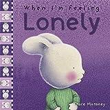 When I'm Feeling Lonely (The Feelings Series)