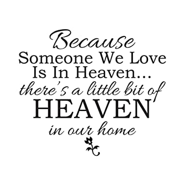 Because Someone We Love is in Heaven Vinyl Wall Quotes Wall Sticker Decal