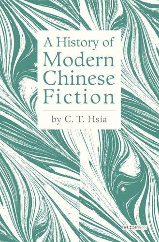 A History of Modern Chinese Fiction pdf epub