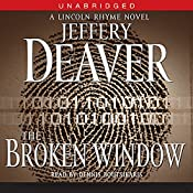 The Broken Window: A Lincoln Rhyme Novel, Book 8 | Jeffery Deaver