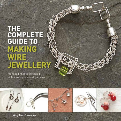 the complete guide to making wire jewellery amazon co uk wing mun rh amazon co uk jewelry making guide beginners eq jewelry making guide