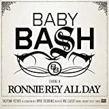 Ronnie Rey All Day [Explicit]