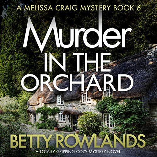 Pdf Thriller Murder in the Orchard: A Melissa Craig Mystery, Book 6