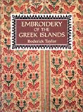 Embroidery of the Greek Islands, Roderick Taylor, 1566562899