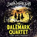 Cart and Cwidder: The Dalemark Quartet, Book 1 Audiobook by Diana Wynne Jones Narrated by Huw Parmenter