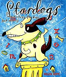 Stardogs: Astrology for Dogs (and Owners) by Helen Hope (2001-11-05)