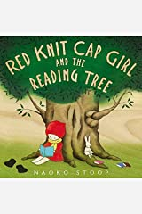 Red Knit Cap Girl and the Reading Tree by Naoko Stoop (2014-09-23) Hardcover