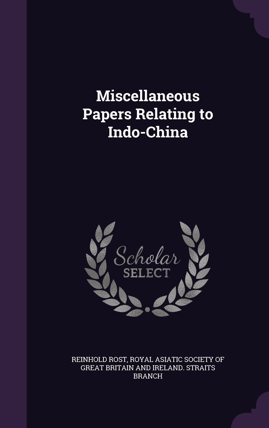 Download Miscellaneous Papers Relating to Indo-China pdf epub