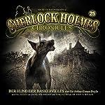 Der Hund der Baskervilles (Sherlock Holmes Chronicles 25) | Arthur Conan Doyle