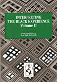 img - for Interpreting the Black Experience, Volume II (Volume 2) book / textbook / text book