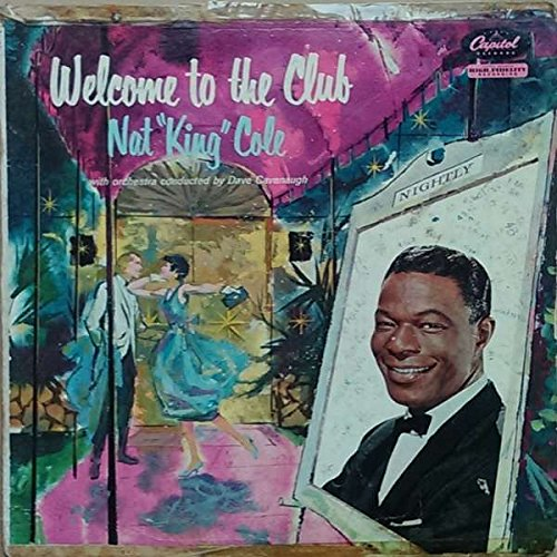 Price comparison product image Nat King Cole With Orchestra Conducted By David Cavanaugh , - Welcome To The Club - Capitol Records - W-1120