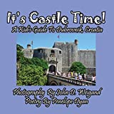 It s Castle Time! A Kid s Guide To Dubrovnik, Croatia