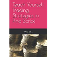 Teach Yourself Trading Strategies in Pine Script