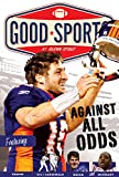 img - for Against All Odds: Never Give up (Good Sports) book / textbook / text book