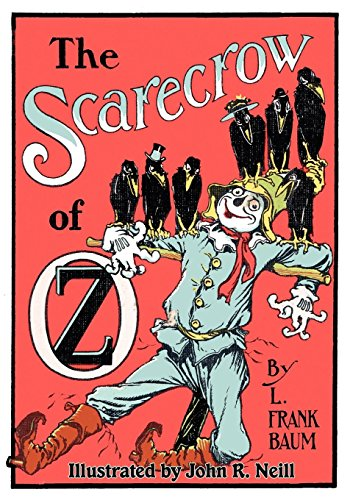 The Scarecrow of Oz [illustrated]
