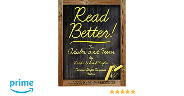 Read Better!: For Adults and Teens: Linda Schrock Taylor, Connie ...