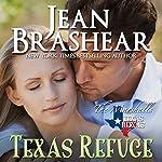 Texas Refuge: Texas Heroes: The Marshalls Book 1   Jean Brashear