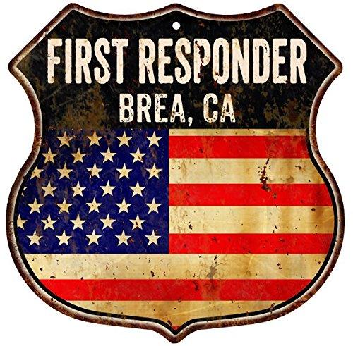 BREA, CA First Responder American Flag 12x12 Metal Shield Sign - Ca Brea