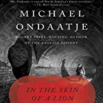 In the Skin of a Lion | Michael Ondaatje