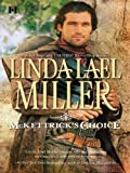 McKettrick's Choice by Linda Lael Miller front cover