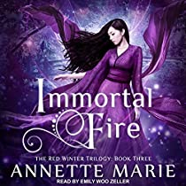IMMORTAL FIRE: RED WINTER SERIES, BOOK 3