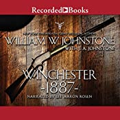 Winchester 1887 | William W. Johnstone, J. A. Johnstone