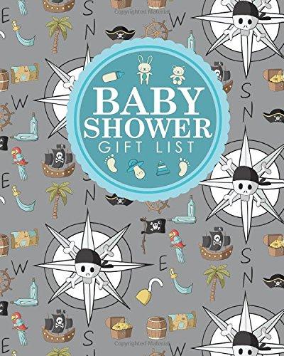 Read Online Baby Shower Gift List: Baby Shower Gift Record Book, Gift Notebook, Gift Journal, Gift Registry List, Recorder, Organizer, Keepsake, Cute Pirates Cover (Baby Shower Gift Lists) (Volume 49) pdf epub