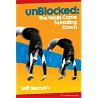 unBlocked: The Walls Come Tumbling Down